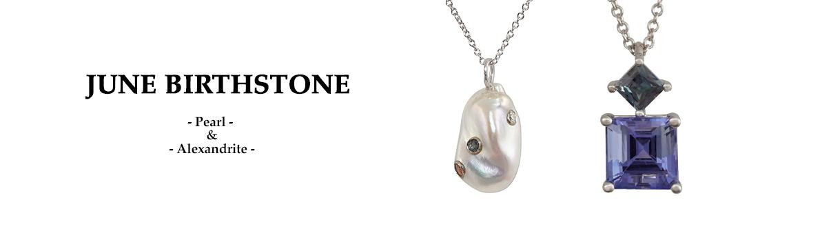 June Birthstone – Pearl and Alexandrite